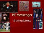 PE Messenger
