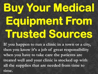 Buy Your Medical Equipment From Trusted Sources