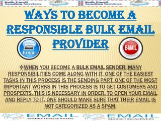 Ways To Become a Rensposible Bulk Email Provider