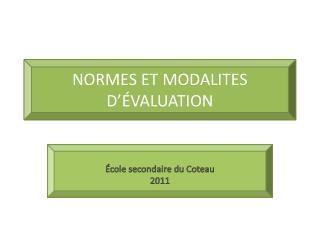 NORMES ET MODALITES D  VALUATION