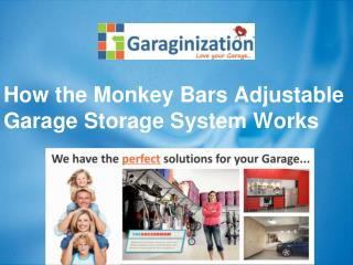 How the Monkey Bars Adjustable Garage Storage System Works