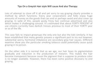 Tips On a Greyish Hair style Will cause