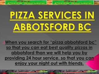 Pizza Services in Abbotsford BC