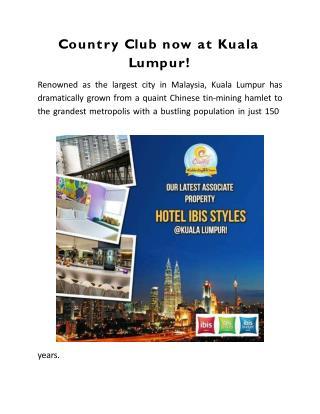Country Club Vacation now at Kuala Lumpur!