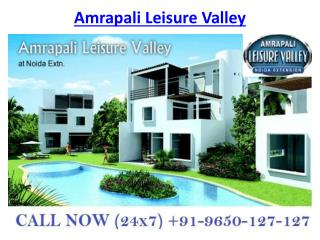 Amrapali Leisure Valley Luxury Villas @9650-127-127 Noida