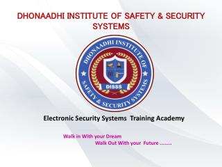 Dhonaadhi Institute of safety and security systems