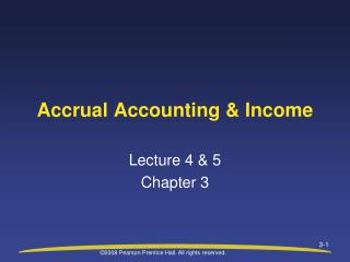 chap 3 accrual accounting & income