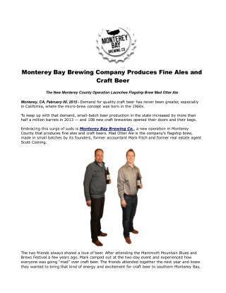 Monterey Bay Brewing Company Produces Fine Ales and Craft Be