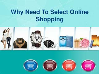 Why Need To Select Online Shopping