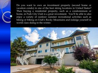 Buy a Great Vacation Property in Park City Utah