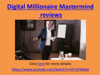 Digital Millionaire Mastermind Review and Bonus