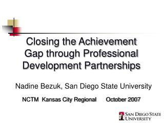 Closing the Achievement Gap through Professional Development Partnerships
