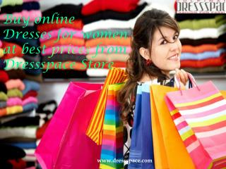 Buy online dresses for women at best prices from dressspace