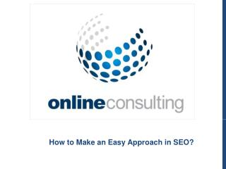 How to Make an Easy Approach in SEO