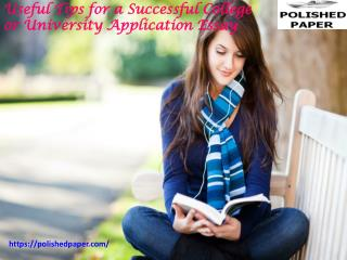 Useful tips for a successful college application essay