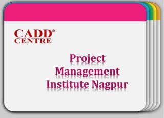 Project Management Institute In Nagpur,CADD CENTRE NAGPUR