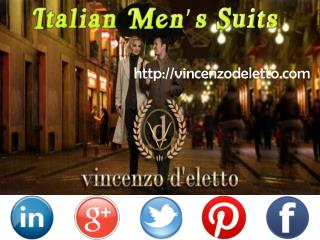 Italian Men's Suits in Vincenzo D'Eletto