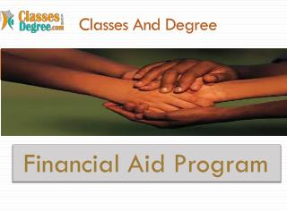 classes and degree fiancial aid program
