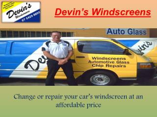 Devins Windscreens- Windscreen Replacement Brisbane
