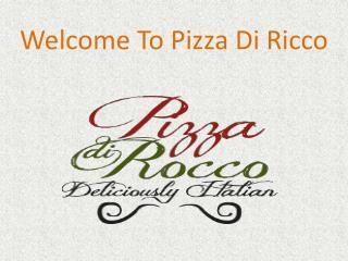 Welcome To Pizza DI Ricco