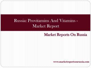 Russia Provitamins And Vitamins