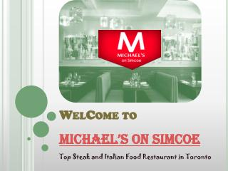 Michael's On Simcoe - Top Steakhouse Restaurant in Toronto