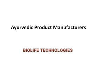 Ayurvedic Product Manufacturers