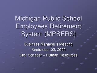 Michigan Public School Employees Retirement System MPSERS