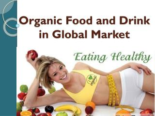Organic Food and Drink in Global Market