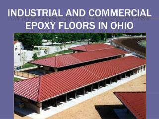 Industrial and Commercial Epoxy Floors in Ohio