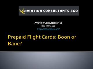 Top Aviation Consulting Firms - Prepaid Flight Cards: Boon o