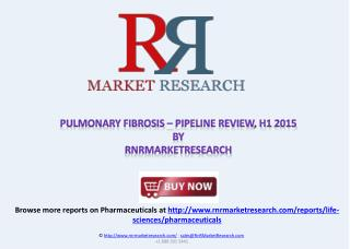 Pulmonary Fibrosis Therapeutic Development 2015