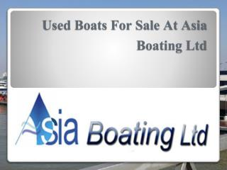 Used Boats For Sale At Asia Boating Ltd