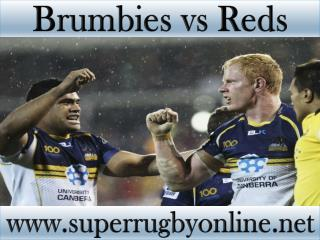 watch Brumbies vs Reds live coverage