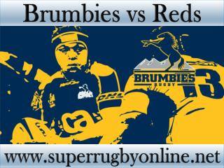 watch Brumbies vs Reds online live