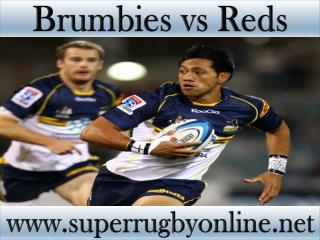 watch Brumbies vs Reds live match