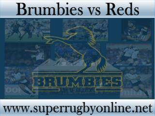 watch Super rugby Brumbies vs Reds online