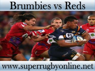 watch Super rugby Brumbies vs Reds online live