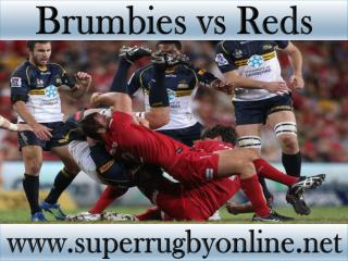 live Super rugby match Brumbies vs Reds