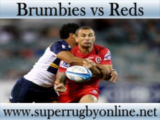 watch Brumbies vs Reds live online stream