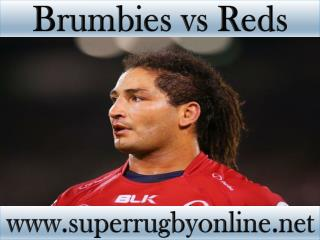 watch Brumbies vs Reds online Super rugby match
