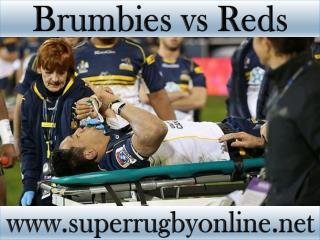 2015 1st match Brumbies vs Reds live