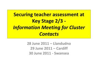Securing teacher assessment at  Key Stage 2