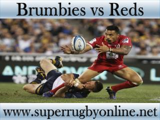 watch Brumbies vs Reds online Super rugby 2015
