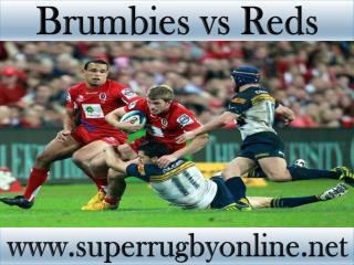 watch Brumbies vs Reds Super rugby live