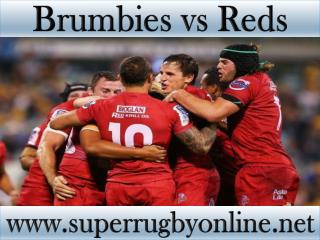 watch here online Brumbies vs Reds live coverage