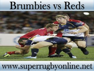 Brumbies vs Reds live Super rugby