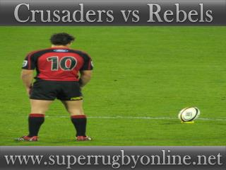 watch Crusaders vs Rebels