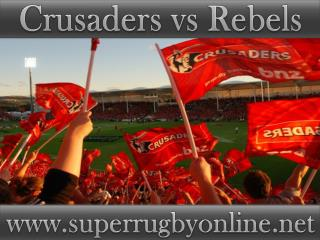 watch Crusaders vs Rebels live Super rugby match