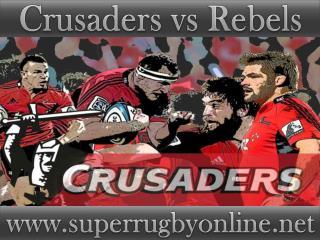 Crusaders vs Rebels live Super rugby